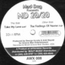 Mad Dog presents MD 20/20 - Take My Love (Original Mix)