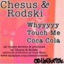 Chesus & Rodski - Whyyyyy