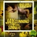 Jay Cunning - Bad Girls (High Rankin Remix)