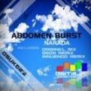 Abdomen Burst - Narada (Geon Remix)