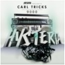 Carl Tricks - 9000 (Original Mix)