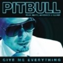 Pitbull feat. Ne-Yo, Afrojack & Nayer - Give Me Everything (V.Reznikov & Denis First feat. Portnov)