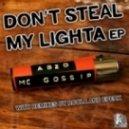 Ab2o, MC Gossip - Don\'t Steal My Lighter (Epeak Remix)