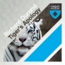 Richard Durand - Tiger's Apology