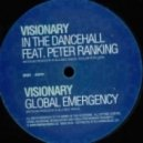 Visionary  - In The Dancehall (feat. Peter Ranking)
