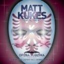 Matt Kukes feat.Alain Treins - Opera Sublima