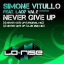 Simone Vitullo ft Lady Vale -  Never Give Up