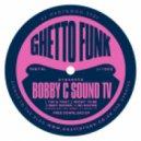 BOBBY C SOUND TV - NO WAITING