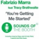 Fabrizio Marra Ft. Tracy Brathwaite - You're Getting Me Started (Rob Hayes Dub)