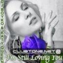 DJ Boyko Feat. Katy Queen - I'm Still Loving You (Original Mix)