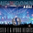 Dj Sted-E & Hybrid Heights feat. D.O.S.E. - Up N\' Down (Original Dub Mix)