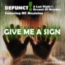 Defunct!, Last Night I Dreamt Of Monsters, Messinian, Jon Kennedy (USA) - Give Me A Sign (Jon Kennedy Remix)