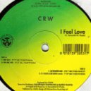CRW - I Feel Love (Extended mix) (Vinyl)