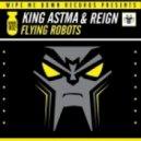 Reign, King Astma - Nightmare - Original Mix