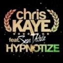 Chris Kaye - Hypnotize Feat. Sean Declase - Original Mix