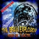 Dj ToJIcT9IK - The Brain Explosion vol.7
