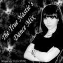 Dj ToJIcT9IK - The True Nastie's Dance Mix vol.5