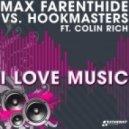 Max Farenthide vs Hookmasters - I Love Music (Andrew Spencer Remix)