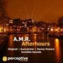 A.M.R. - Afterhours ( Suncatcher Remix)