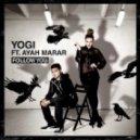 Yogi Ft. Ayah Marar - Follow U (Original Mix)