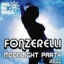 Fonzerelli - Moonlight Party 2011