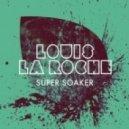 Louis La Roche - Malfunction