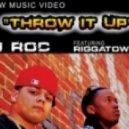 J-roc - Throw It Up