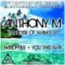 Anthony M - You This Way
