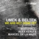 Beltek & Umek - We Are Not Done Wet