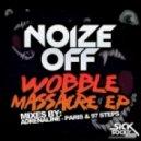 Noize Off - Wobble Massacre (Adrenaline Remix)