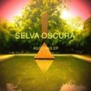 Selva Oscura  - Breeze