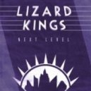 Lizard Kings - Next Level (Original mix)