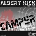 Albert Kick Feat Jason Rene - Camper (Club Mix)