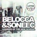 Belocca, Soneec, Chris Lauer, Canard - There's All You Buildt Up (Original Club Mix)