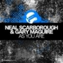 Neal Scarborough, Gary Maguire - As You Are (Bjorn Akesson Remix)
