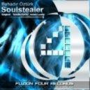 Bahadir Ozturk - Soulstealer (Original Mix)