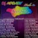 DjMrBaby - Made In Andalucia 2011