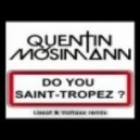 Quentin Mosimann - Do You St Tropez