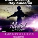 Offer Nissim & Itay Kalderon feat. Meital Razon - Heaven Your Eyes (Bromance Remix)