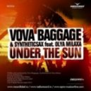 Vova Baggage & Syntheticsax feat. Olya Milaxa - Under The Sun (DJ Haipa & Rafaelle Remix)