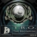 Tro - The Beginning