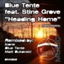 Blue Tente feat. Stine Grove - Heading Home 2011 (Matt Bukovski Proglift Remix)