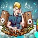 Dj Kuba & Ne!Tan - Deejay Deejay (Radio Mix)