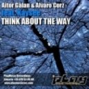 Aitor Galan & Alvaro Corz feat. Kaysee - Think About The Way (Original Mix)