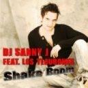Dj Sanny J feat Los Tiburones - Shake Boom (Daniele Hard Mix)
