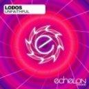 Lodos - Unfaithful (Original Mix)
