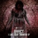 EFFECT - I Like Your Daughter