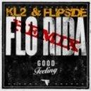 Flo_Rida - Good_Feeling_KL2_Flipside_Remix