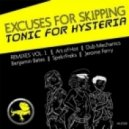 Excuses For Skipping - Tonic For Hysteria (Jerome Ferry Remix)