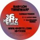 Babylon Timewarp - Durban Poison (DJ Vapour Remix)